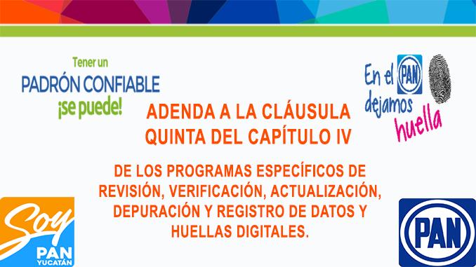 ADENDA A LA CLÁUSULA QUINTA DEL CAPÍTULO IV DE LOS PROGRAMAS ESPECÍFICOS DE REVISIÓN, VERIFICACIÓN, ACTUALIZACIÓN, DEPURACIÓN Y REGISTRO DE DATOS Y HUELLAS DIGITALES.